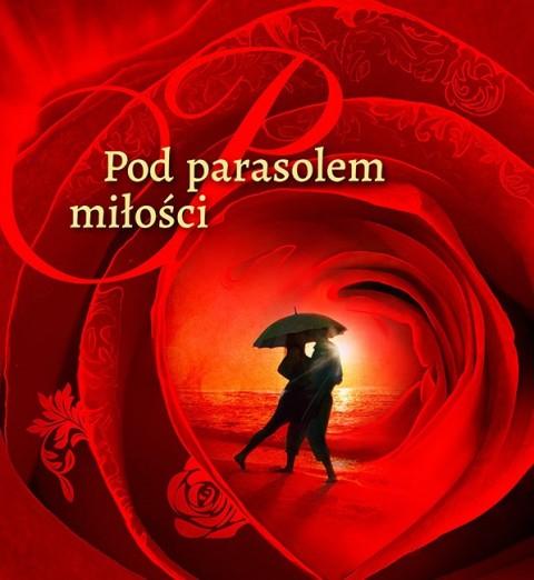 Pod parasolem miłości