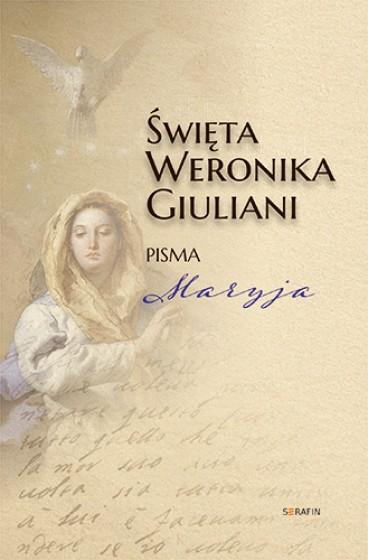 Święta Weronika Giuliani Pisma, Maryja