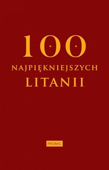 100 najpiękniejszych litanii