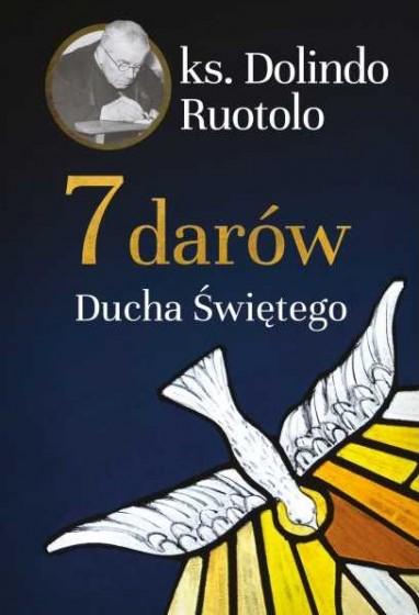 7 darów Ducha Świętego / ks. Dolindo Ruotolo