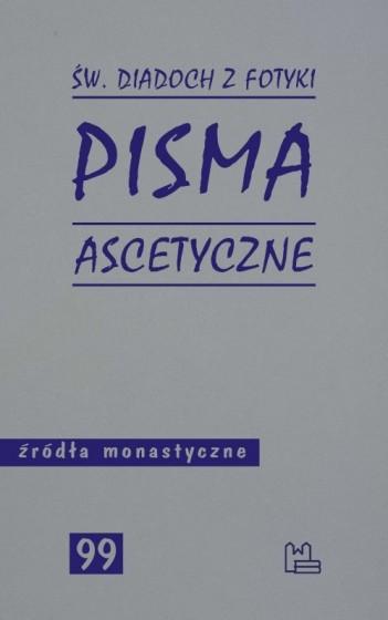 Pisma ascetyczne / św. Diadoch z Fotyki