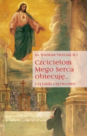 Czcicielom Mego Serca obiecuję...