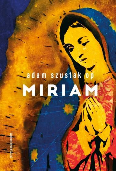 Miriam / Adam Szustak OP