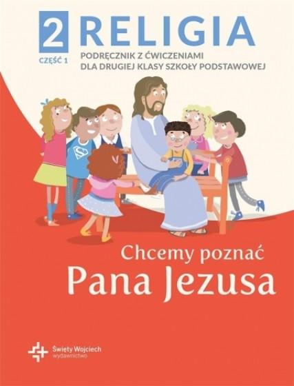Chcemy poznać Pana Jezusa katechizm Część 1-2