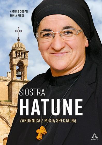 Siostra Hatune. Zakonnica z misją specjalną