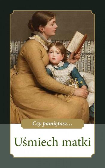 Czy pamiętasz... Uśmiech matki