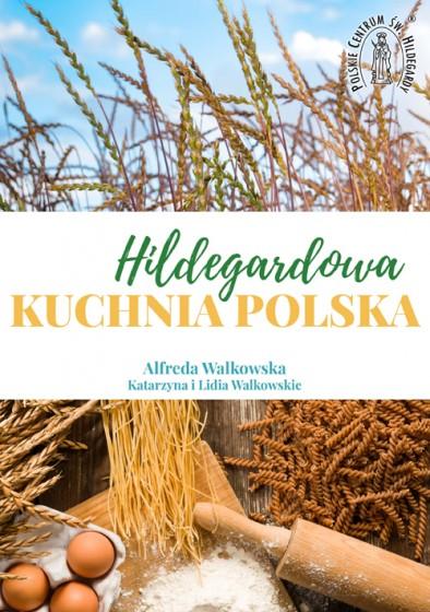 Hildegardowa kuchnia polska