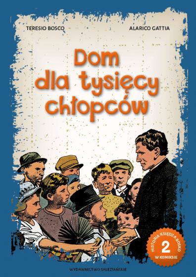 Historia księdza Bosko w komiksie 2