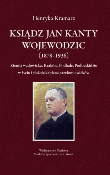 Ksiądz Jan Kanty Wojewodzic (1878–1936)