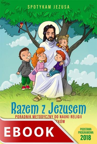 Razem z Jezusem - poradnik metodyczny