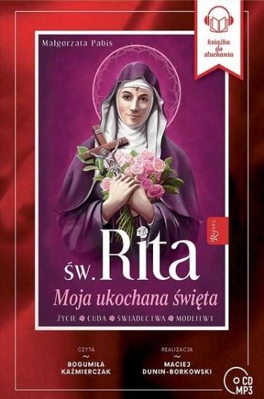 Św. Rita. Moja ukochana święta CD