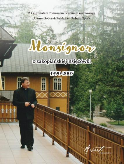 Monsignor z zakopiańskiej Księżówki 1990-2007