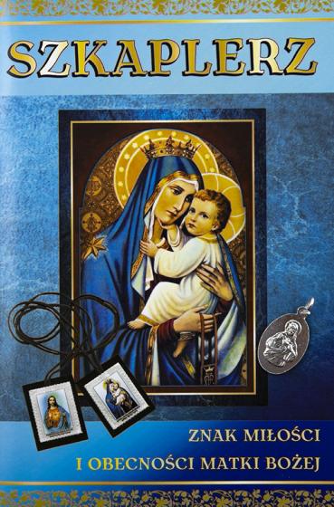 Szkaplerz. Znak miłości i obecności Matki Bożej