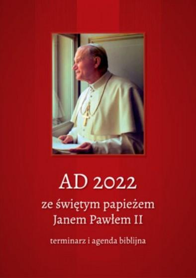 AD 2022 ze świętym papieżem Janem Pawłem II