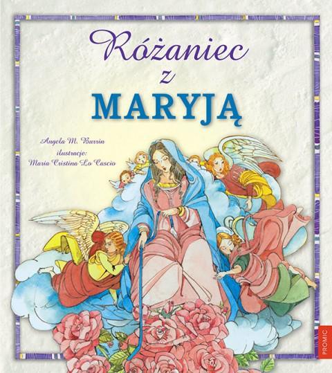 Różaniec z Maryją / Promic