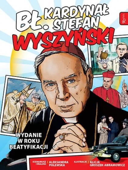 Bł. kard. Stefan Wyszyński Wydanie w roku beatyfikacji