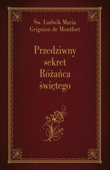 Przedziwny sekret Różańca świętego / Sandomierz
