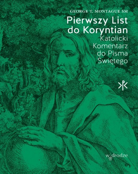 Pierwszy List do Koryntian Katolicki Komentarz do Pisma Świętego