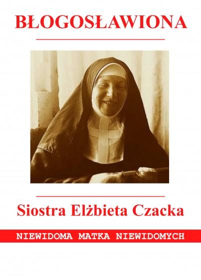 Błogosławiona Siostra Elżbieta Czacka