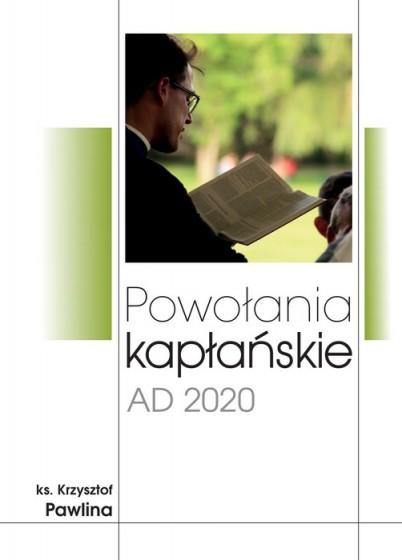 Powołania kapłańskie AD 2020