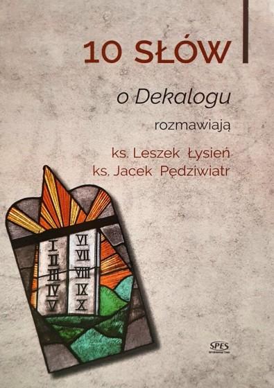10 słów o Dekalogu