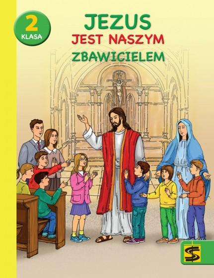 Jezus jest naszym Zbawicielem / Stanisław