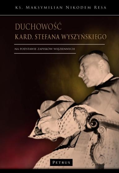 Duchowość kard. Stefana Wyszyńskiego