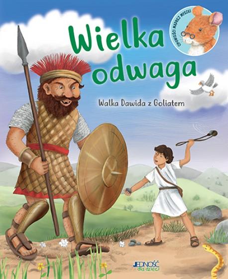 Wielka odwaga Walka Dawida z Goliatem
