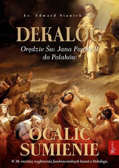 Dekalog. Orędzie św. Jana Pawła II do Polaków