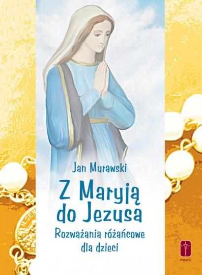 Z Maryją do Jezusa / Wyprzedaż
