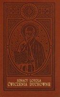 Ćwiczenia duchowne Wydanie jubileuszowe, oprawa skóropodobna, złocenia - , św. Ignacy Loyola