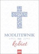 Modlitewnik dla kobiet - , opr. Małgorzata Rogalska