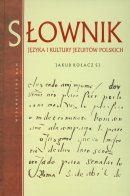 Słownik języka i kultury jezuitów polskich - , Jakub Kołacz SJ
