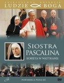 Siostra Pascalina - Kobieta w Watykanie,