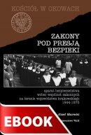 Zakony pod presją bezpieki - Aparat bezpieczeństwa wobec wspólnot zakonnych na terenie województwa krakowskiego 1944-1975, ks. Józef Marecki