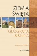 Ziemia Święta Geografia biblijna - Geografia biblijna, Barbara Szczepanowicz