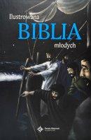 Ilustrowana Biblia młodych - ,