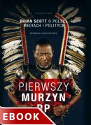 Pierwszy Murzyn RP - Brian Scott o Polsce, mediach i polityce, Brian Scott, Maria Mazurek