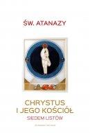 Chrystus i Jego Kościół - Siedem listów, Atanazy Wielki