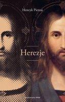 Herezje - , Henryk Pietras SJ