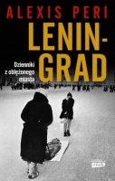 Leningrad  - Dzienniki z oblężonego miasta, Alexis Peri
