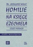 Homilie na Księgę Ezechiela część pierwsza - Część pierwsza, św. Grzegorz Wielki