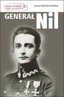 Generał Nil - , Joanna Wieliczka-Szarkowa