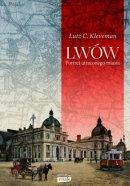 Lwów. Portret utraconego miasta - , Lutz C. Kleveman
