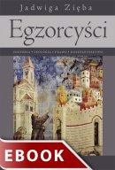 Egzorcyści - Historia - teologia - prawo - duszpasterstwo, Jadwiga Zięba