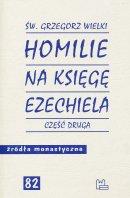 Homilie na Księgę Ezechiela część druga - Część druga, św. Grzegorz Wielki