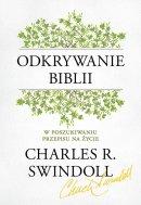 Odkrywanie Biblii -  W poszukiwaniu przepisu na życie, Charles R. Swindoll