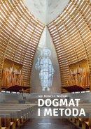 Dogmat i metoda - , ks. Robert J. Woźniak