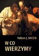 W co wierzymy - , abp Fulton J. Sheen