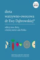 Dieta warzywno-owocowa dr Ewy Dąbrowskiej(R) - komplet - Pudełko, Beata Anna Dąbrowska, Paulina Borkowska